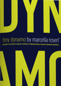 Tiny Dynamo by Marcella Rosen Profiles Israeli Inventions