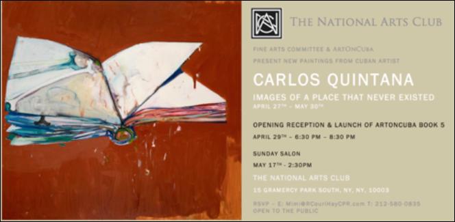 New Carlos Quintana Paintings at the National Arts Club April 27th-May 30th